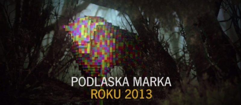 Filmowe wizytówki laureatów Podlaskiej Marki Roku 2013
